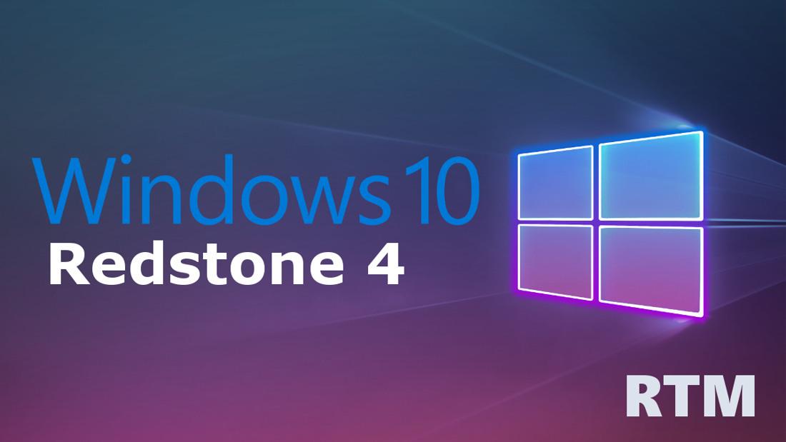 Windows 10 Redstone 4 RTM